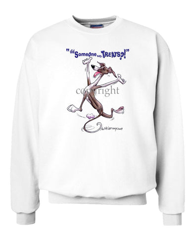 Italian Greyhound - Treats - Sweatshirt