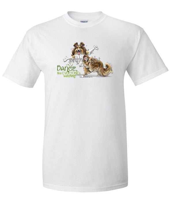 Shetland Sheepdog - Dance Like Everyones Watching - T-Shirt