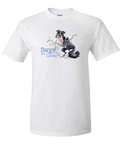 Border Collie - Dance Like Everyones Watching - T-Shirt