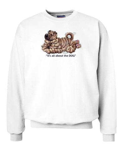 Shar Pei - All About The Dog - Sweatshirt