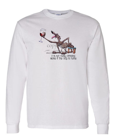 Greyhound - It's Not Drinking Alone - Long Sleeve T-Shirt