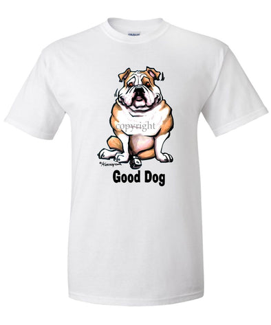 Bulldog - Good Dog - T-Shirt