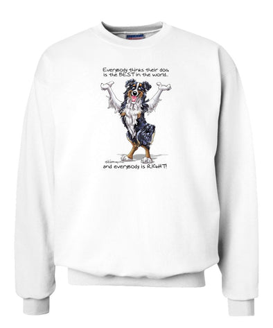 Australian Shepherd  Black Tri - Best Dog in the World - Sweatshirt
