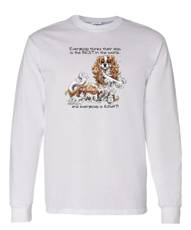 Cavalier King Charles - Best Dog in the World - Long Sleeve T-Shirt