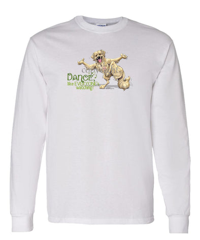 Golden Retriever - Dance Like Everyones Watching - Long Sleeve T-Shirt