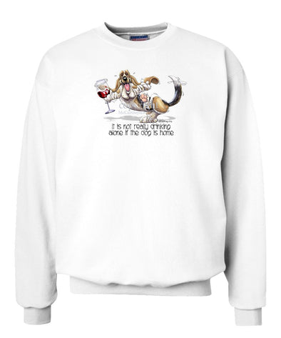 Basset Hound - It's Drinking Alone 2 - Sweatshirt