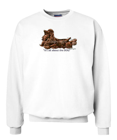 Field Spaniel - All About The Dog - Sweatshirt