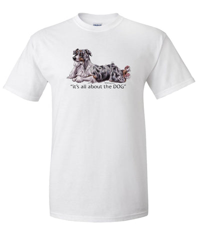 Australian Shepherd  Blue Merle - All About The Dog - T-Shirt