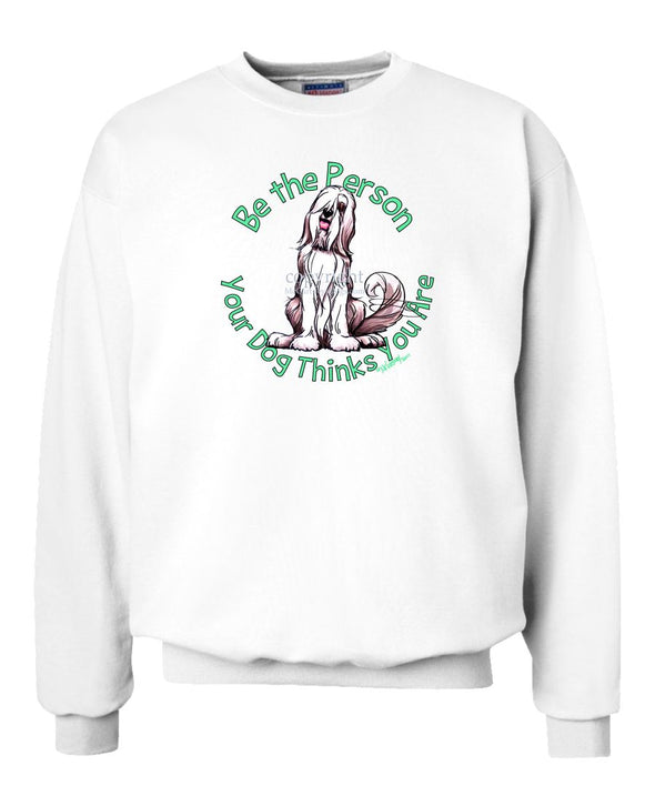 Bearded Collie - Be The Person - Sweatshirt