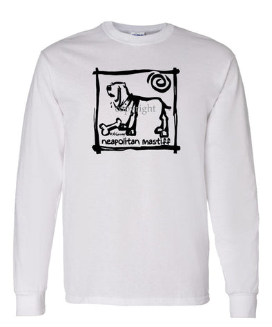 Neopolitan Mastiff - Cavern Canine - Long Sleeve T-Shirt