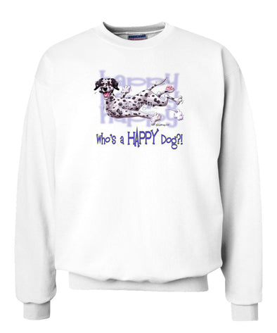 Dalmatian - Who's A Happy Dog - Sweatshirt