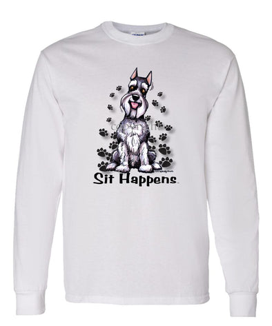 Schnauzer - Sit Happens - Long Sleeve T-Shirt