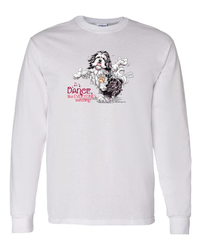 Havanese - Dance Like Everyones Watching - Long Sleeve T-Shirt