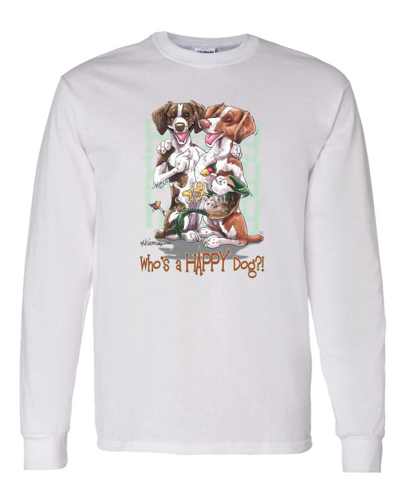 Brittany - Who's A Happy Dog - Long Sleeve T-Shirt
