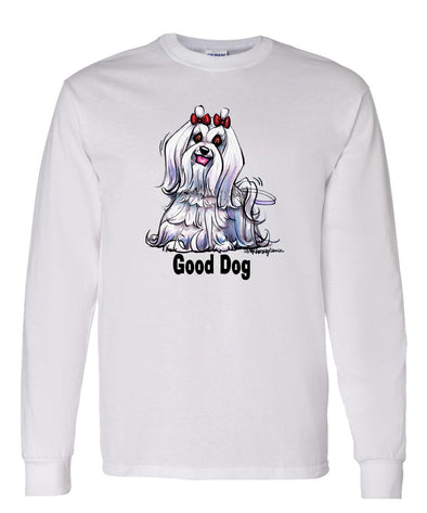 Maltese - Good Dog - Long Sleeve T-Shirt