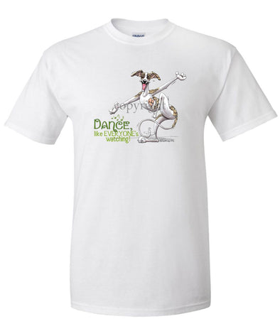Whippet - Dance Like Everyones Watching - T-Shirt
