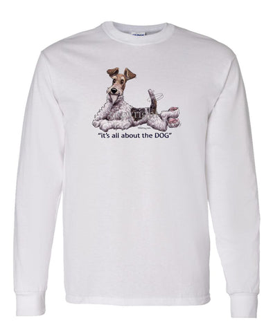 Wire Fox Terrier - All About The Dog - Long Sleeve T-Shirt