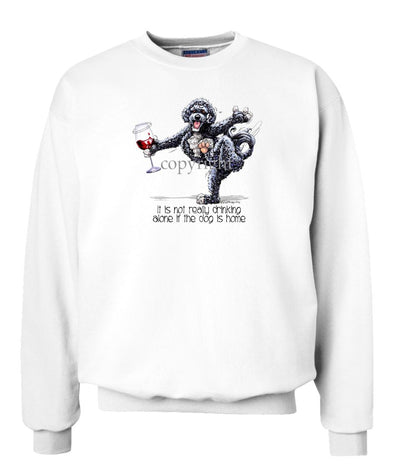 Portuguese Water Dog - It's Drinking Alone 2 - Sweatshirt