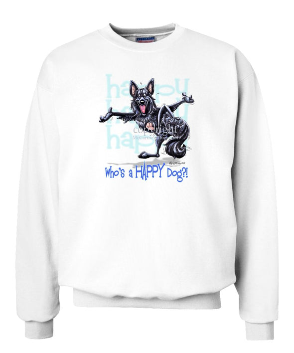Belgian Sheepdog - Who's A Happy Dog - Sweatshirt