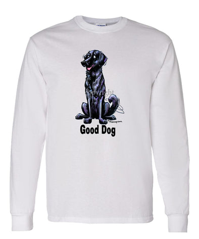 Flat Coated Retriever - Good Dog - Long Sleeve T-Shirt