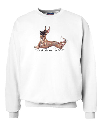 Great Dane - All About The Dog - Sweatshirt