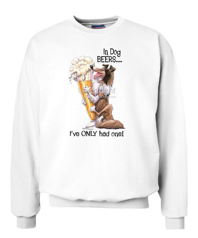 Collie - Dog Beers - Sweatshirt