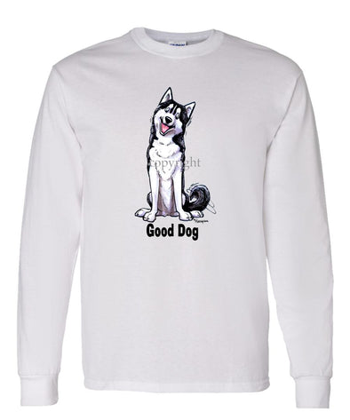 Siberian Husky - Good Dog - Long Sleeve T-Shirt