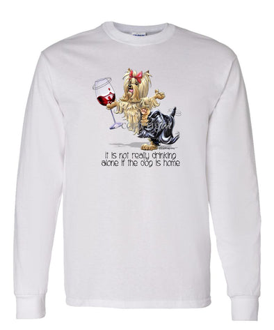 Yorkshire Terrier - It's Drinking Alone 2 - Long Sleeve T-Shirt
