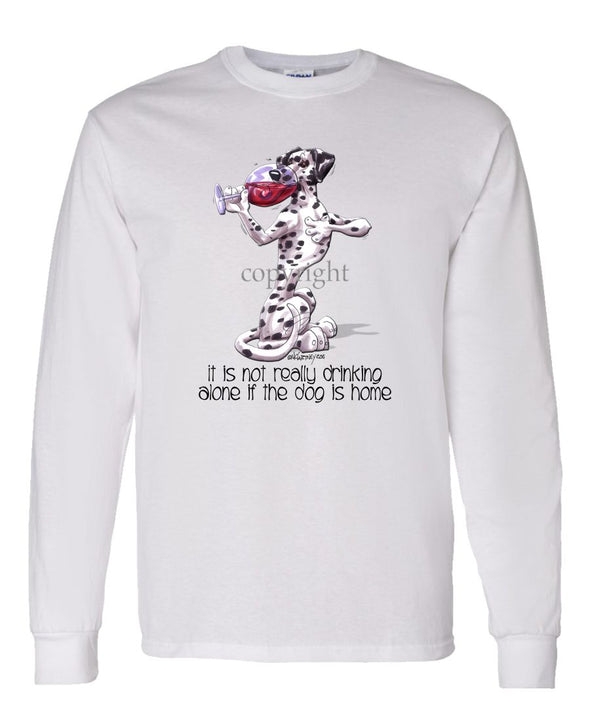 Dalmatian - It's Not Drinking Alone - Long Sleeve T-Shirt