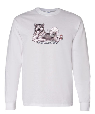Alaskan Malamute - All About The Dog - Long Sleeve T-Shirt