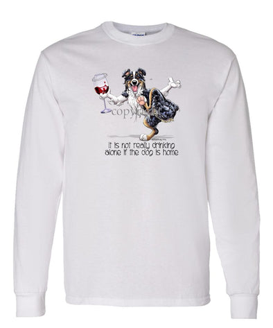 Australian Shepherd  Black Tri - It's Drinking Alone 2 - Long Sleeve T-Shirt