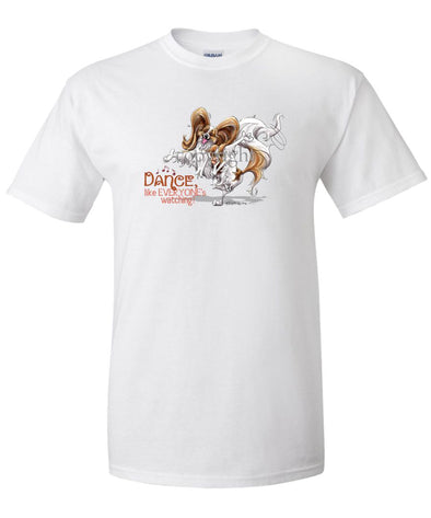 Papillon - Dance Like Everyones Watching - T-Shirt