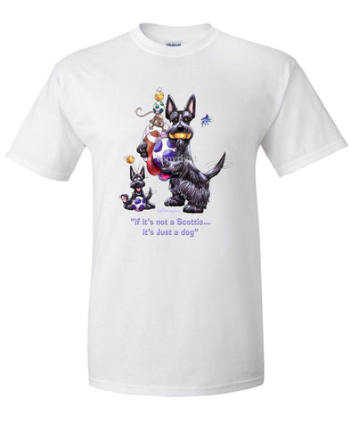 Scottish Terrier - Not Just A Dog - T-Shirt