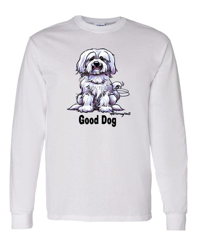 Havanese - Good Dog - Long Sleeve T-Shirt