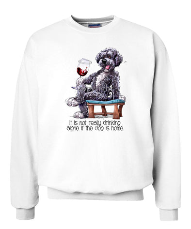 Portuguese Water Dog - It's Not Drinking Alone - Sweatshirt