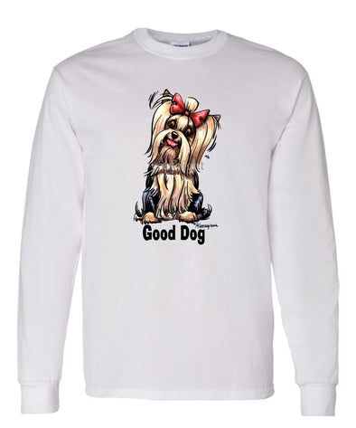 Yorkshire Terrier - Good Dog - Long Sleeve T-Shirt