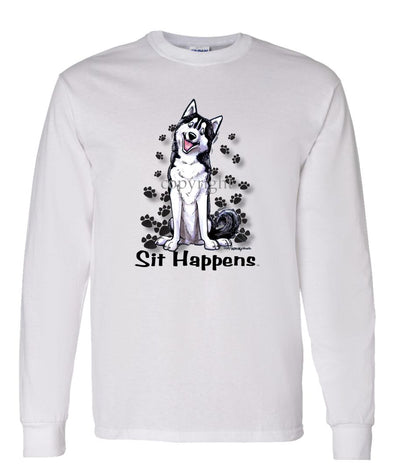 Siberian Husky - Sit Happens - Long Sleeve T-Shirt