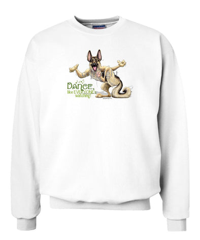German Shepherd - Dance Like Everyones Watching - Sweatshirt