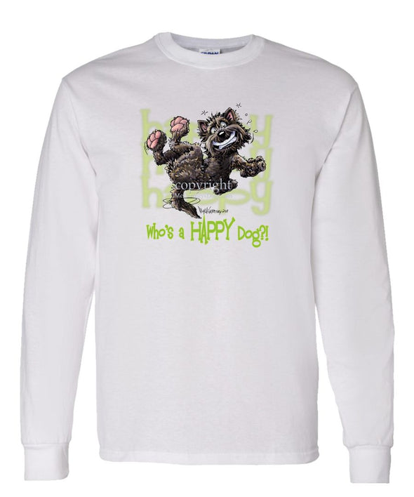 Cairn Terrier - Who's A Happy Dog - Long Sleeve T-Shirt