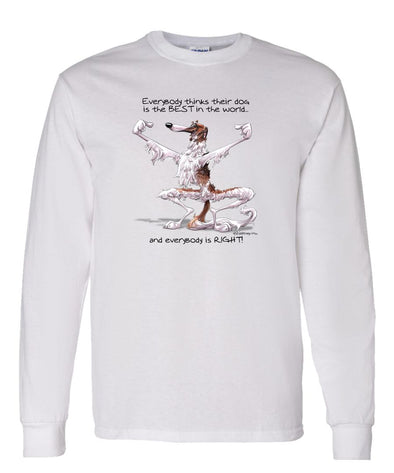 Borzoi - Best Dog in the World - Long Sleeve T-Shirt