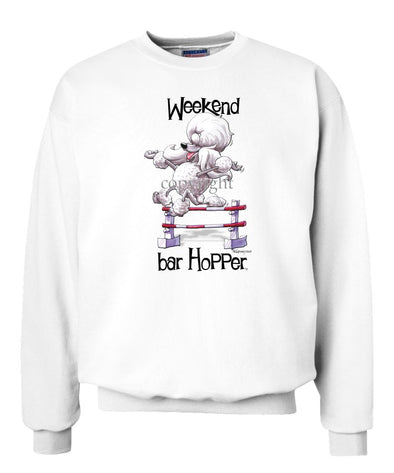Poodle  Toy White - Weekend Barhopper - Sweatshirt