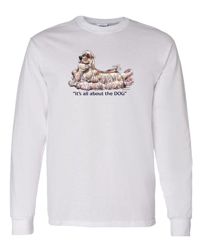 Cocker Spaniel - All About The Dog - Long Sleeve T-Shirt