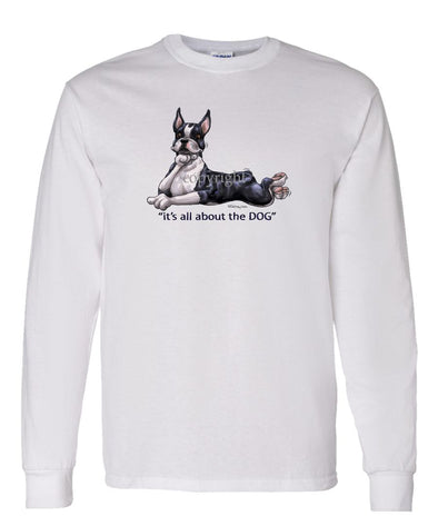 Boston Terrier - All About The Dog - Long Sleeve T-Shirt
