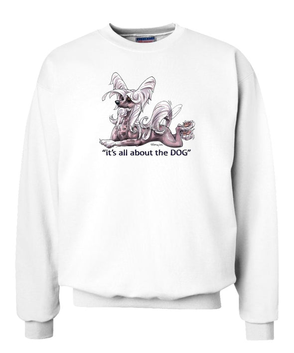 Chinese Crested - All About The Dog - Sweatshirt