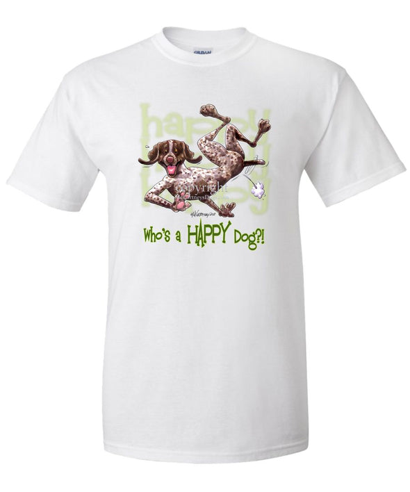 German Shorthaired Pointer - Who's A Happy Dog - T-Shirt