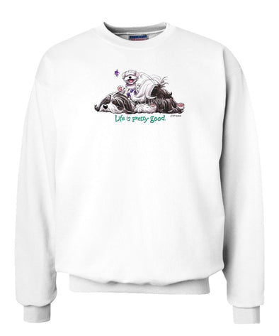 Havanese - Life Is Pretty Good - Sweatshirt