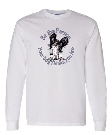 Papillon - Be The Person - Long Sleeve T-Shirt