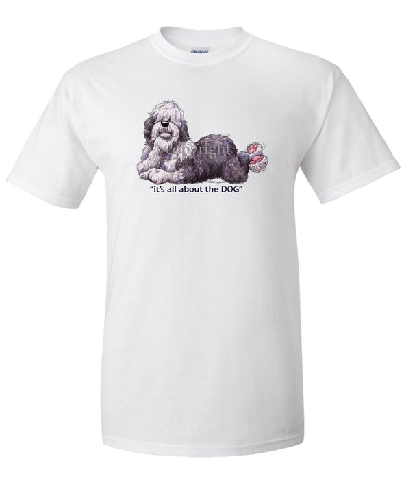Old English Sheepdog - All About The Dog - T-Shirt