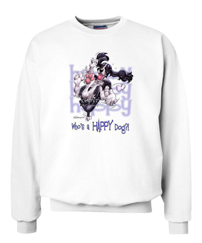 English Springer Spaniel - Who's A Happy Dog - Sweatshirt