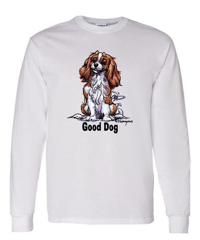 Cavalier King Charles - Good Dog - Long Sleeve T-Shirt
